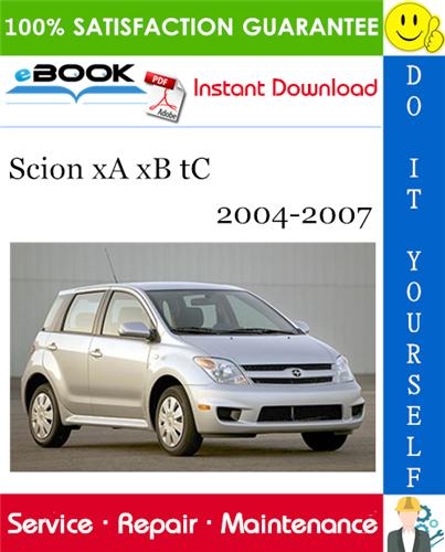 Thumbnail ☆☆ Best ☆☆ Scion xA xB tC Service Repair Manual 2004-2007 Download