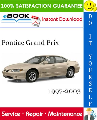 Thumbnail ☆☆ Best ☆☆ Pontiac Grand Prix Service Repair Manual 1997-2003 Download