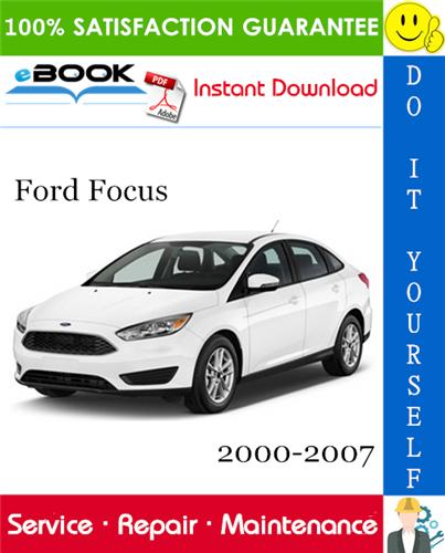 Thumbnail ☆☆ Best ☆☆ Ford Focus Service Repair Manual 2000-2007 Download