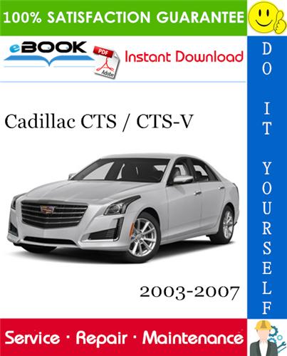 Thumbnail ☆☆ Best ☆☆ Cadillac CTS / CTS-V Service Repair Manual 2003-2007 Download