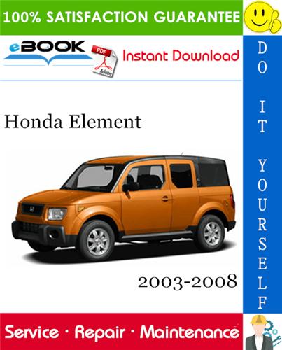 Thumbnail ☆☆ Best ☆☆ Honda Element Service Repair Manual 2003-2008 Download