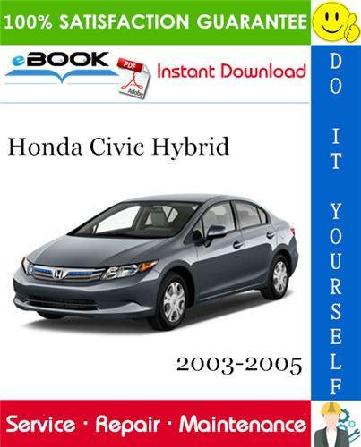 Thumbnail ☆☆ Best ☆☆ Honda Civic Hybrid Service Repair Manual 2003-2005 Download