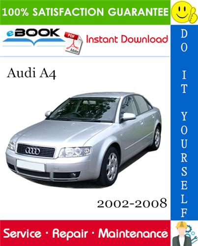 Thumbnail ☆☆ Best ☆☆ Audi A4 Service Repair Manual 2002-2008 Download