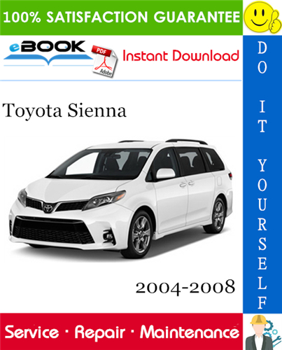 Thumbnail ☆☆ Best ☆☆ Toyota Sienna Service Repair Manual 2004-2008 Download