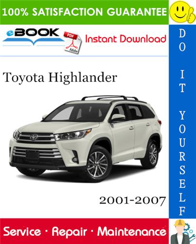 Thumbnail ☆☆ Best ☆☆ Toyota Highlander Service Repair Manual 2001-2007 Download