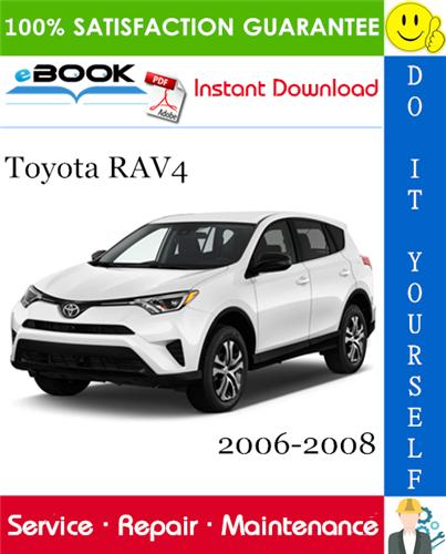 Thumbnail ☆☆ Best ☆☆ Toyota Rav4 Service Repair Manual 2006-2008 Download