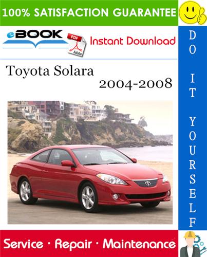 Thumbnail ☆☆ Best ☆☆ Toyota Solara Service Repair Manual 2004-2008 Download