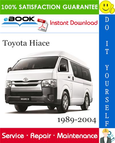 Thumbnail ☆☆ Best ☆☆ Toyota Hiace Service Repair Manual 1989-2004 Download