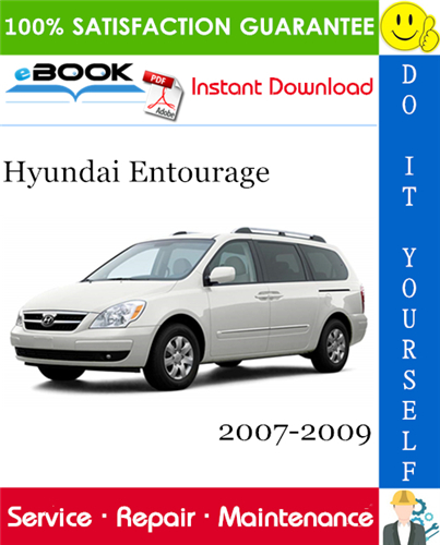 Thumbnail ☆☆ Best ☆☆ Hyundai Entourage Service Repair Manual 2007-2009 Download