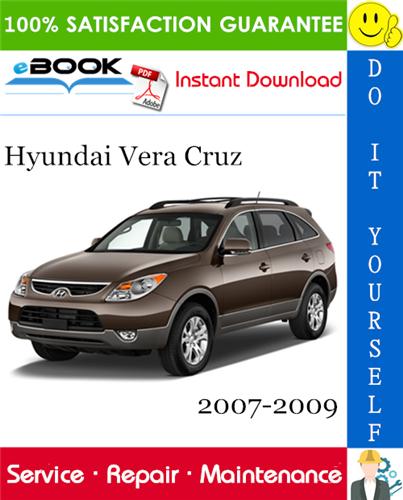 Thumbnail ☆☆ Best ☆☆ Hyundai Vera Cruz Service Repair Manual 2007-2009 Download