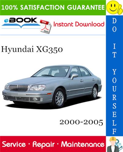 Thumbnail ☆☆ Best ☆☆ Hyundai XG350 Service Repair Manual 2000-2005 Download