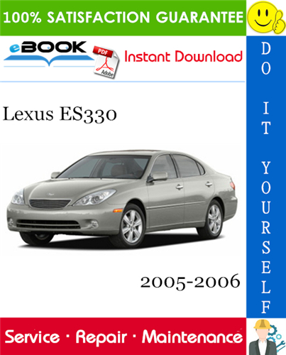 Thumbnail ☆☆ Best ☆☆ Lexus ES330 Service Repair Manual 2005-2006 Download