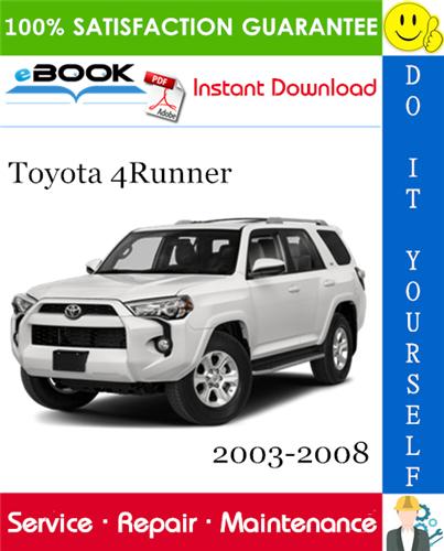 Thumbnail ☆☆ Best ☆☆ Toyota 4Runner Service Repair Manual 2003-2008 Download
