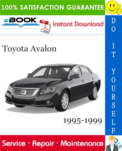 Thumbnail ☆☆ Best ☆☆ Toyota Avalon Service Repair Manual 1995-1999 Download