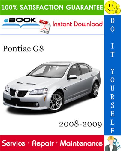 Thumbnail ☆☆ Best ☆☆ Pontiac G8 Service Repair Manual 2008-2009 Download