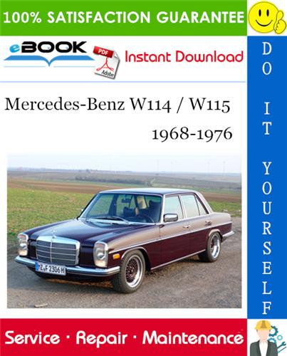 Thumbnail ☆☆ Best ☆☆ Mercedes-Benz W114 / W115 Service Repair Manual 1968-1976 Download
