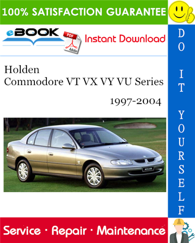 Thumbnail ☆☆ Best ☆☆ Holden Commodore VT VX VY VU Series Service Repair Manual 1997-2004 Download