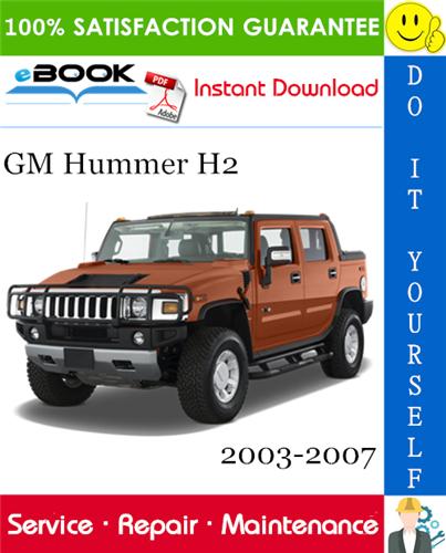 Thumbnail ☆☆ Best ☆☆ GM Hummer H2 Service Repair Manual 2003-2007 Download
