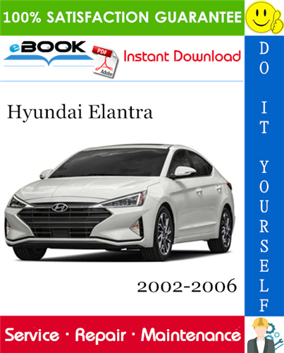 Thumbnail ☆☆ Best ☆☆ Hyundai Elantra Service Repair Manual 2002-2006 Download