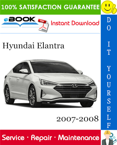 Thumbnail ☆☆ Best ☆☆ Hyundai Elantra Service Repair Manual 2007-2008 Download