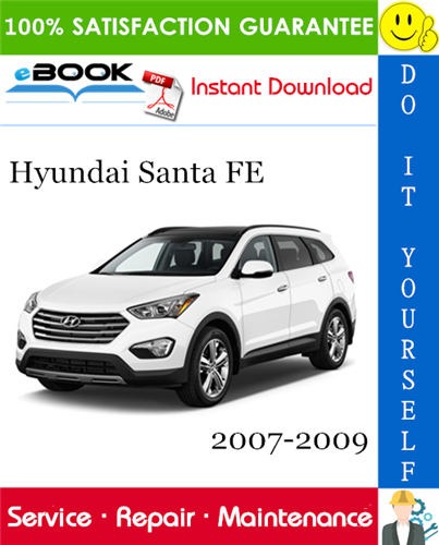 Thumbnail ☆☆ Best ☆☆ Hyundai Santa FE Service Repair Manual 2007-2009 Download
