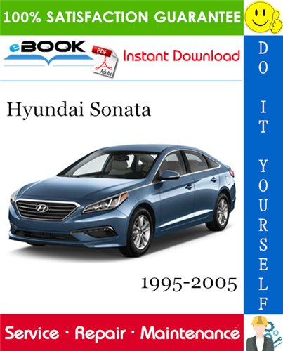 Thumbnail ☆☆ Best ☆☆ Hyundai Sonata Service Repair Manual 1995-2005 Download