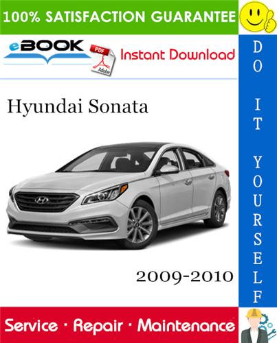 Thumbnail ☆☆ Best ☆☆ Hyundai Sonata Service Repair Manual 2009-2010 Download