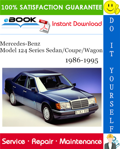 Thumbnail ☆☆ Best ☆☆ Mercedes-Benz Model 124 Series Sedan/Coupe/Wagon Service Repair Manual 1986-1995 Download