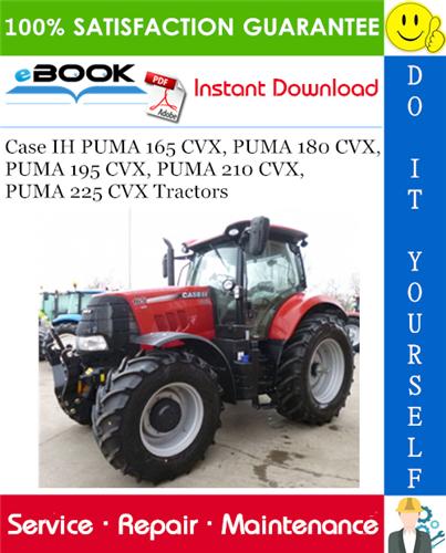Thumbnail ☆☆ Best ☆☆ Case IH PUMA 165 CVX, PUMA 180 CVX, PUMA 195 CVX, PUMA 210 CVX, PUMA 225 CVX Tractors Service Repair Manual