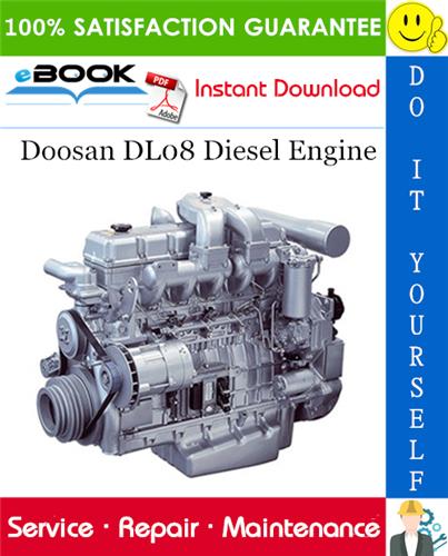 Thumbnail ☆☆ Best ☆☆ Doosan DL08 Diesel Engine Service Repair Manual
