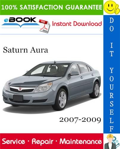 Thumbnail ☆☆ Best ☆☆ Saturn Aura Service Repair Manual 2007-2009 Download