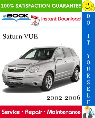 Thumbnail ☆☆ Best ☆☆ Saturn VUE Service Repair Manual 2002-2006 Download