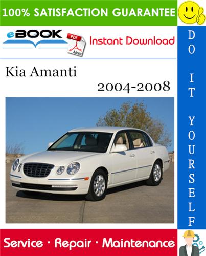 Thumbnail ☆☆ Best ☆☆ Kia Amanti Service Repair Manual 2004-2008 Download