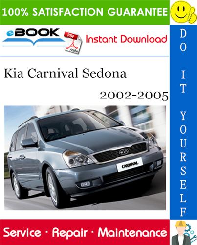 Thumbnail ☆☆ Best ☆☆ Kia Carnival Sedona Service Repair Manual 2002-2005 Download
