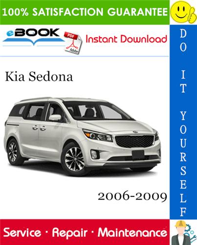 Thumbnail ☆☆ Best ☆☆ Kia Sedona Service Repair Manual 2006-2009 Download