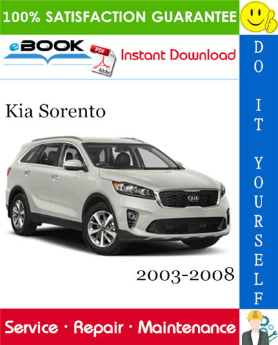 Thumbnail ☆☆ Best ☆☆ Kia Sorento Service Repair Manual 2003-2008 Download
