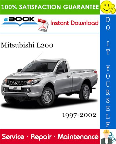 Thumbnail ☆☆ Best ☆☆ Mitsubishi L200 Service Repair Manual 1997-2002 Download