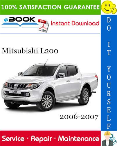 Thumbnail ☆☆ Best ☆☆ Mitsubishi L200 Service Repair Manual 2006-2007 Download