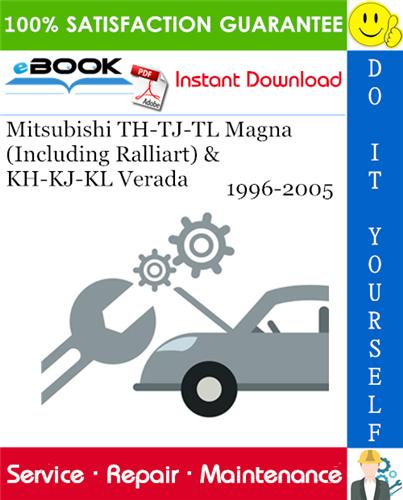 Thumbnail ☆☆ Best ☆☆ Mitsubishi TH-TJ-TL Magna (Including Ralliart) & KH-KJ-KL Verada Service Repair Manual 1996-2005 Download