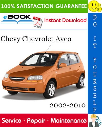 Thumbnail ☆☆ Best ☆☆ Chevy Chevrolet Aveo Service Repair Manual 2002-2010 Download
