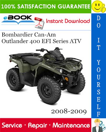 Thumbnail ☆☆ Best ☆☆ Bombardier Can-Am Outlander 400 EFI Series ATV Service Repair Manual 2008-2009 Download