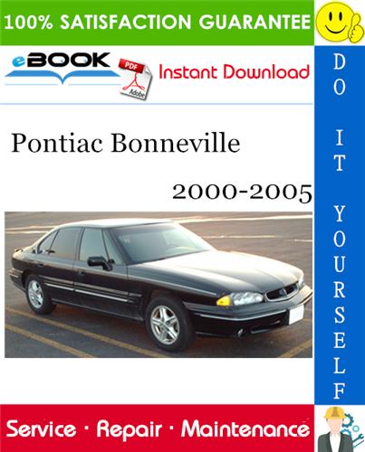 Thumbnail ☆☆ Best ☆☆ Pontiac Bonneville Service Repair Manual 2000-2005 Download