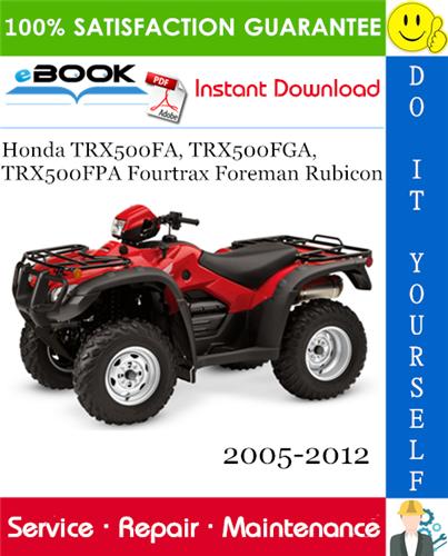 Thumbnail ☆☆ Best ☆☆ Honda TRX500FA, TRX500FGA, TRX500FPA Fourtrax Foreman Rubicon ATV Service Repair Manual 2005-2012 Download