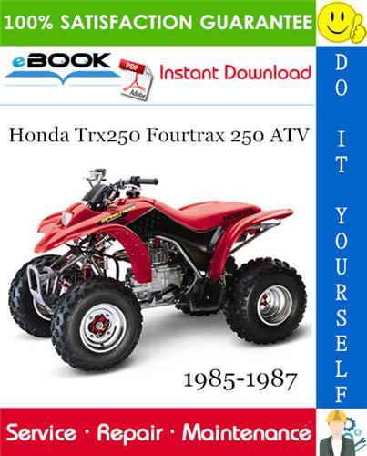 Thumbnail ☆☆ Best ☆☆ Honda Trx250 Fourtrax 250 ATV Service Repair Manual 1985-1987 Download