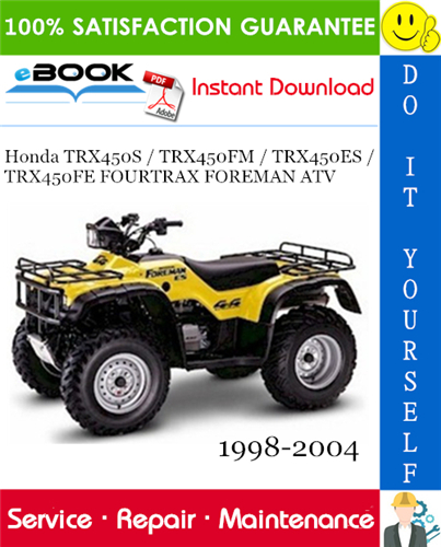 Thumbnail ☆☆ Best ☆☆ Honda TRX450S / TRX450FM / TRX450ES / TRX450FE FOURTRAX FOREMAN ATV Service Repair Manual 1998-2004 Download