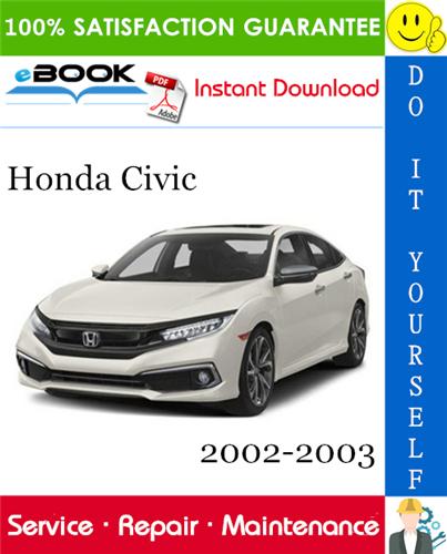 Thumbnail ☆☆ Best ☆☆ Honda Civic Service Repair Manual 2002-2003 Download