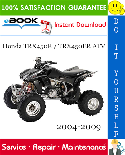 Thumbnail ☆☆ Best ☆☆ Honda TRX450R / TRX450ER ATV Service Repair Manual 2004-2009 Download
