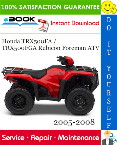 Thumbnail ☆☆ Best ☆☆ Honda TRX500FA / TRX500FGA Rubicon Foreman ATV Service Repair Manual 2005-2008 Download