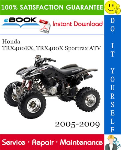 Thumbnail ☆☆ Best ☆☆ Honda TRX400EX, TRX400X Sportrax ATV Service Repair Manual 2005-2009 Download