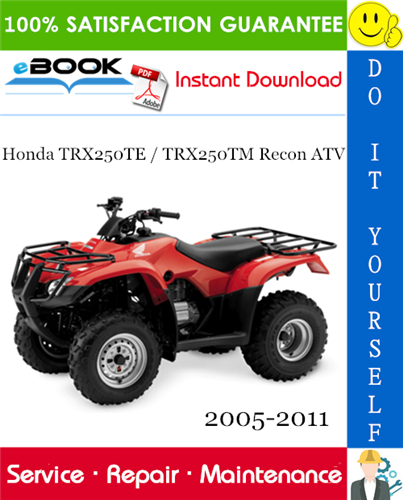 Thumbnail ☆☆ Best ☆☆ Honda TRX250TE / TRX250TM Recon ATV Service Repair Manual 2005-2011 Download